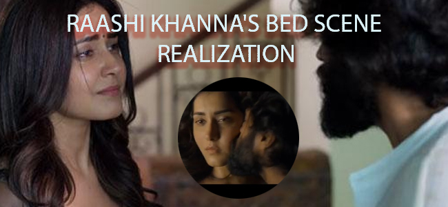 Photo of Raashi Khanna's bed scene realization was too late