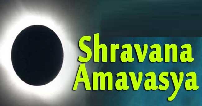 Sravana Amavasya and amavasya date